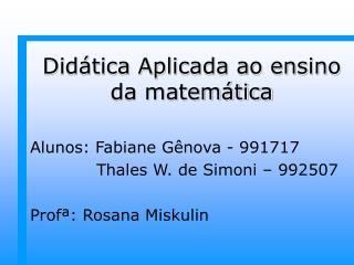 Didática Aplicada ao ensino da matemática