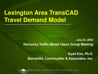 Lexington Area TransCAD Travel Demand Model