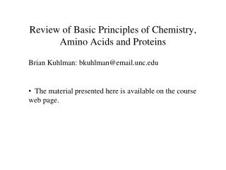 Review of Basic Principles of Chemistry, Amino Acids and Proteins
