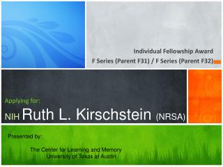 Applying for: NIH Ruth L.  Kirschstein (NRSA)