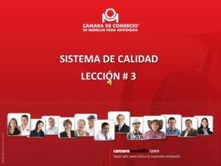SISTEMA DE CALIDAD  LECCIÓN # 2