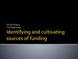 Identifying and cultivating sources of funding