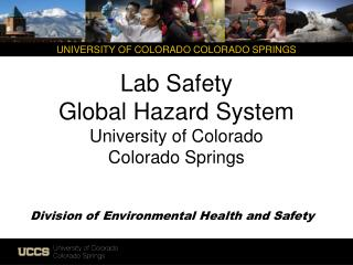 Lab Safety Global Hazard System University of Colorado Colorado  Springs