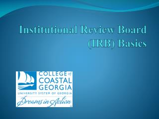 Institutional Review Board (IRB)  Basics