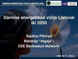 Darnios energetikos vizija Lietuvai iki 2050