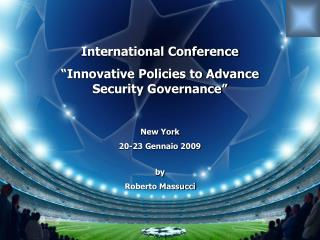 "International Conference  ""Innovative Policies to Advance Security Governance"""