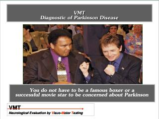 VMT Diagnostic of Parkinson Disease