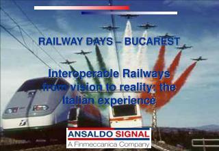 RAILWAY DAYS – BUCAREST