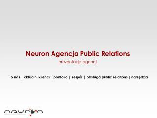 Neuron Agencja Public Relations prezentacja agencji