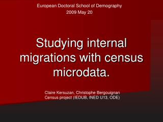 Studying internal migrations with census microdata.