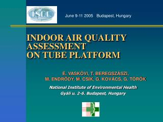 INDOOR AIR QUALITY ASSESSMENT  ON TUBE PLATFORM