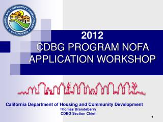 California Department of Housing and Community Development Thomas Brandeberry CDBG Section Chief