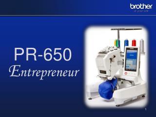 PR-650 E ntrepreneur