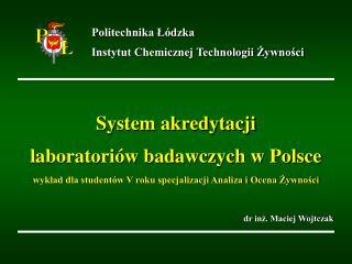 dr inż. Maciej Wojtczak