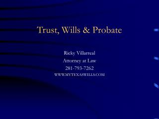 Trust, Wills  Probate
