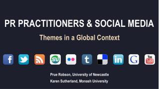 PR PRACTITIONERS & SOCIAL MEDIA