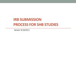 IRB Submission Process for SHB Studies