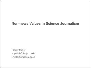 Non-news Values in Science Journalism