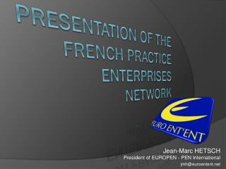Presentation of the French Practice Enterprises Network