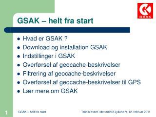 GSAK – helt fra start