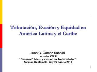 Tributación, Evasión y Equidad en América Latina y el Caribe