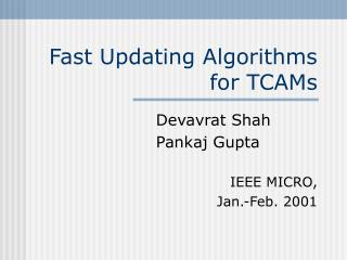 Fast Updating Algorithms for TCAMs