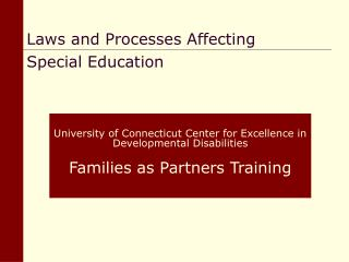 University of Connecticut Center for Excellence in Developmental Disabilities