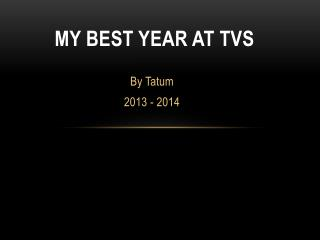 My Best year at TVS