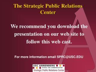 The Strategic Public Relations Center