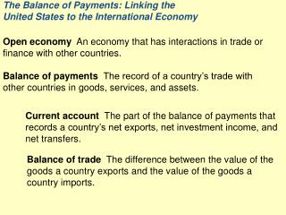 The Balance of Payments: Linking the