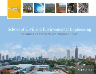 School of Civil and Environmental Engineering GEORGIA INSTITUTE OF TECHNOLOGY