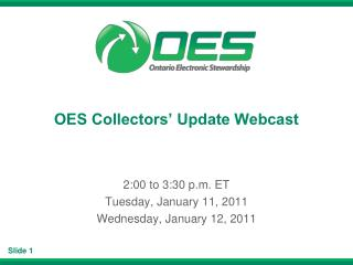 OES Collectors� Update Webcast