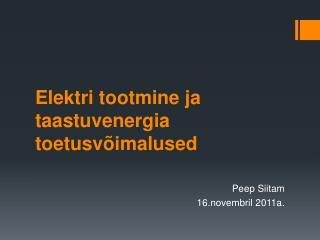 Elektri tootmine ja taastuvenergia  toetusvõimalused