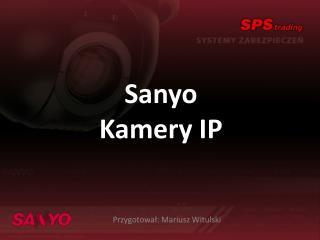 Sanyo Kamery IP