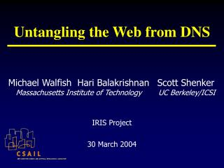 Untangling the Web from DNS