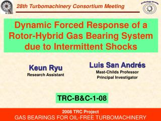28th Turbomachinery Consortium Meeting
