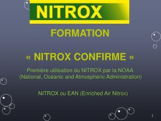 FORMATION «NITROX CONFIRME»