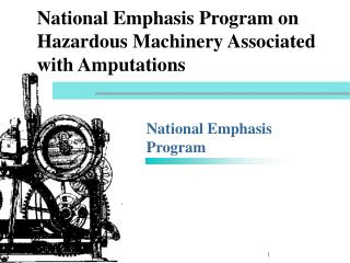 National Emphasis Program on Hazardous Machinery Associated with Amputations