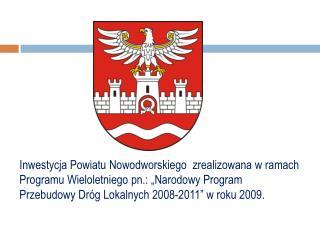 Na początku był… Program Wieloletni pn. Narodowy Program Przebudowy Dróg Lokalnych 2008-2011…