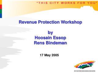 Revenue Protection Workshop by Hoosain Essop Rens Bindeman