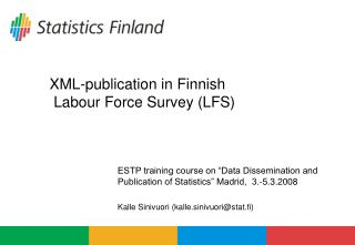 XML-publication in Finnish  Labour Force Survey (LFS)