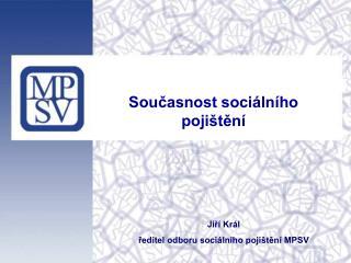 Současnost sociálního pojištění