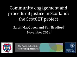 Community engagement and procedural justice in Scotland: the ScotCET project