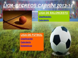 LIGA-RECREOS CABRINI 2013-14