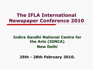 The IFLA International Newspaper Conference 2010