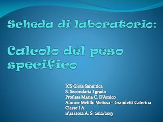 Scheda di laboratorio: Calcolo del peso specifico