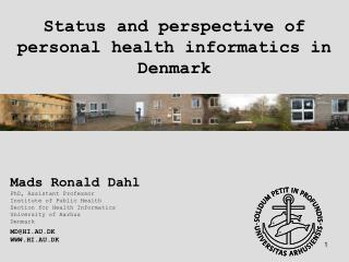 Status and perspective of personal health informatics in Denmark