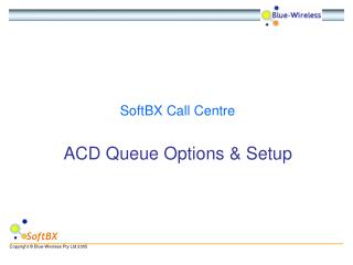 ACD Queue Options & Setup