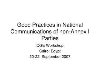 Good Practices in National Communications of non-Annex I Parties