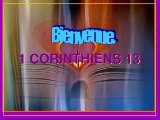 1 CORINTHIENS 13
